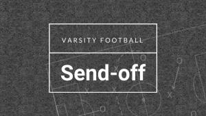 Video: Varsity Football Send-off