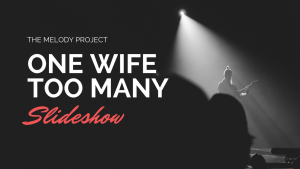 Video: One Wife Too Many Slideshow