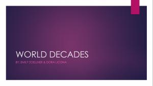 Decades Video