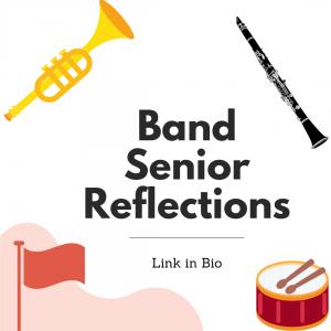Band Senior Reflections 2021