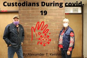 Custodians During Covid-19
