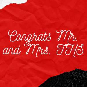 Congrats Mr. and Mrs. FHS