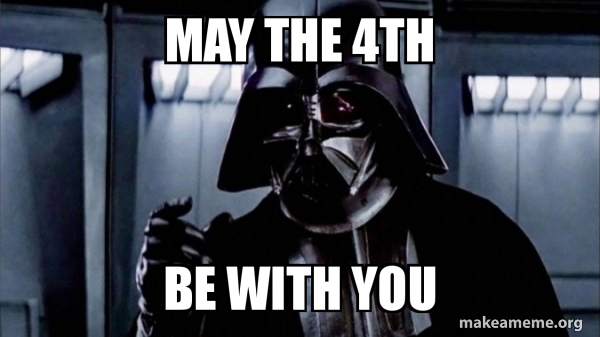 May the 4ths meme