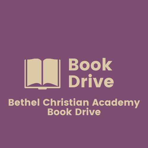 Book drive for Bethel Christian Academy Book Drive